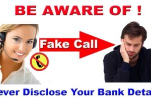 Be Alert from Bank Fake calls