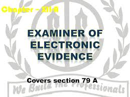 Section 79A: Central Government to notify Examiner of Electronic Evidence